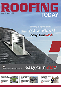 Roofing Today Issue 81 March 2019