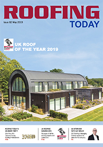 Roofing Today Issue 82 May 2019